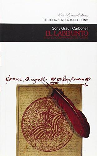 El laberinto : 1412, el compromiso de Caspe