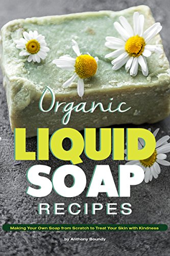 Carving Bar (Organic Liquid Soap Recipes: Making Your Own Soap from Scratch to Treat Your Skin with Kindness (English Edition))