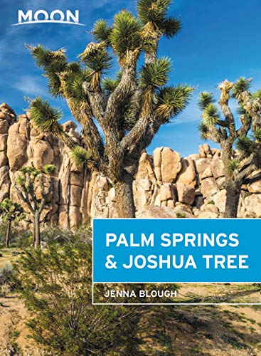 Moon Joshua Tree & Palm Springs (Travel Guide) (English Edition) (Wellness Essen Ca)