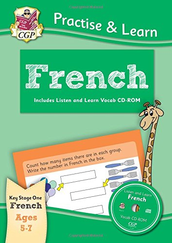 New Curriculum Practise & Learn: French for Ages 5-7 - with Vocab CD-ROM Cover Image