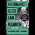 Fleshmarket Close (Inspector Rebus Book 15)