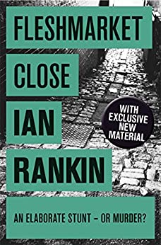 Fleshmarket Close (Inspector Rebus Book 15) by [Rankin, Ian]
