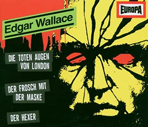 Edgar Wallace Box 01. Folgen 1-3: Die Toten Augen von