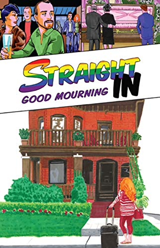 Straight In: Good Mourning (English Edition)