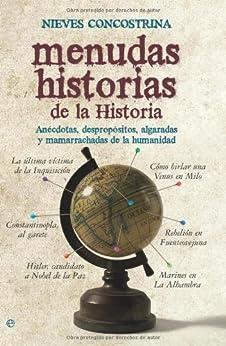 Menudas historias de la historia (Historia Divulgativa) de [Concostrina, Nieves]