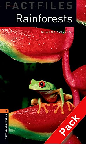 Oxford Bookworms Library Factfiles: Oxford Bookworms 2. Rainforests CD Pack: 700 Headwords
