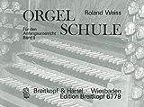 Cover of: Orgelschule Für den Anfangsunterricht Band 2 (EB 6779) | Roland Weiss