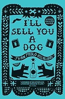 I'll Sell You A Dog por Rosalind Harvey