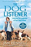 The Dog Listener: 8 (Learning the Language of Your Best Friend)