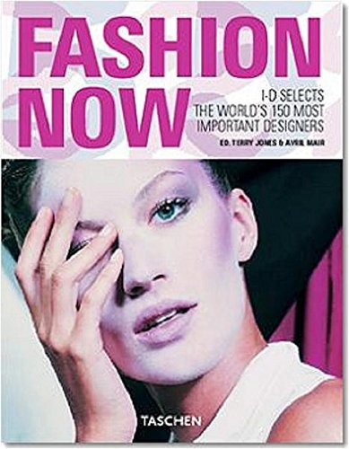 Fashion Now : i-D selects the world's 150 most important designers, édition en langue anglaise PDF Books
