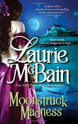 Moonstruck Madness by Laurie Mcbain (2011-02-25)