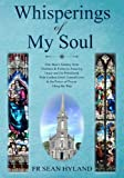 Whisperings of My Soul: One Man's Journey from Husband & Father to Amazing Grace an...