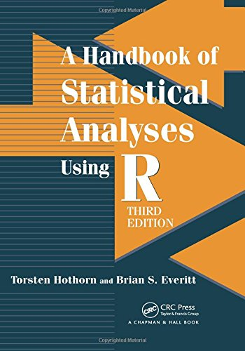 A Handbook of Statistical Analyses using R por Torsten Hothorn