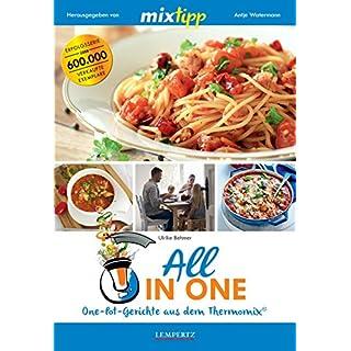 mixtipp: All in one: One-Pot-Gerichte aus dem Thermomix® (Kochen mit dem Thermomix®)