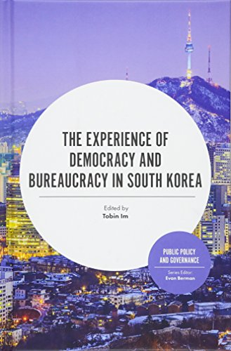 The Experience of Democracy and Bureaucracy in South Korea (Public Policy and Governance)