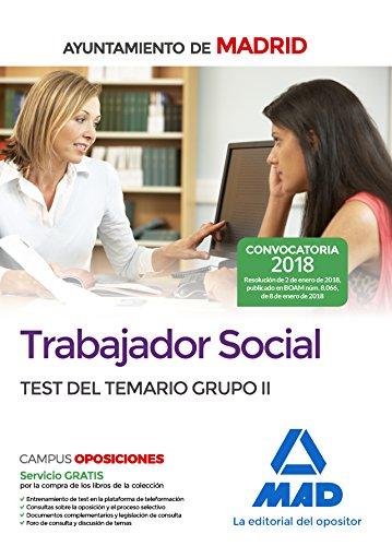 Trabajador Social del Ayuntamiento de Madrid. Test del Temario Grupo II