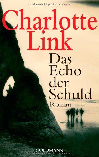 Goldmann Verlag Das Echo der Schuld: Roman