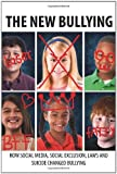 The New Bullying-How social media, social exclusion, laws and suicide have changed our definition of bullying, and what to do about it by MSU School of Journalism (2012-04-19)