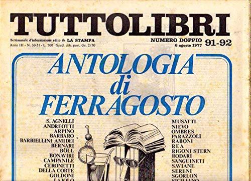 Tuttolibri n. 91-92 del Agosto 1977 Vigolo, Brera, Lunati, Robbins