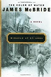 Miracle at St. Anna. [Hardcover] by James McBride