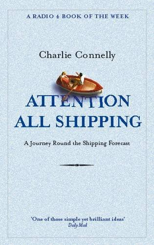 attention-all-shipping-a-journey-round-the-shipping-forecast-radio-4-book-of-the-week
