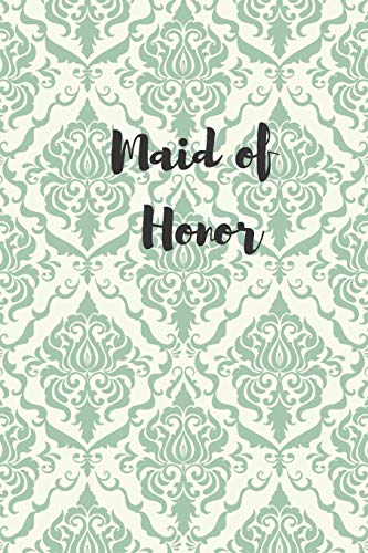 Maid of Honor: Blank Page Journal -