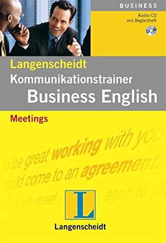 Meetings - Audio-CD mit Begleitheft (Langenscheidt Kommunikationstrainer Business English)