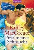 Pirat meiner Sehnsucht - Kinley MacGregor