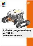 Roboter programmieren mit NXT-G für LEGO® MINDSTORMS® NXT (mitp Professional)