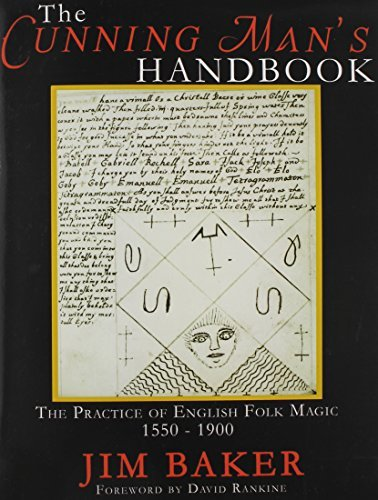 [The Cunning Man's Handbook: The Practice of English Folk Magic 1550-1900] (By: Jim Baker) [published: July, 2014]