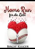 Home Run für die Liebe (Love & Baseball 1)