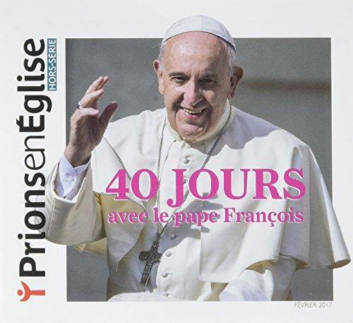 40 jours avec le pape François