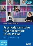 Psychodynamische Psychotherapie in der Praxis: Beltz Video-Learning. 2 DVDs mit 24-seitigem Booklet. Laufzeit 240 Min. - Antje Gumz, Susanne Hörz-Sagstetter