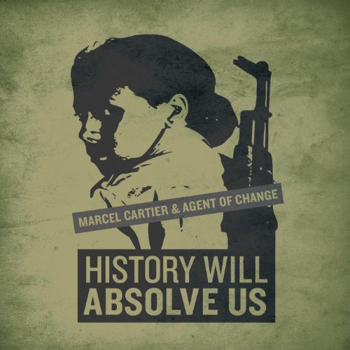 History Will Absolve Us [Explicit]