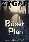 Böser Plan: Haverbeck ermittelt (8. Fall) von Achim Zygar