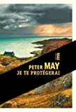vignette de 'Je te protégerai (Peter May)'
