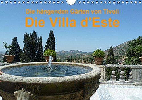 Die hängenden Gärten von Tivoli - Die Villa d\'Este (Wandkalender 2019 DIN A4 quer)
