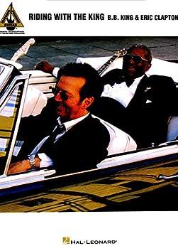B.B. King & Eric Clapton - Riding with the King Songbook par [Clapton, Eric, King, B.B.]