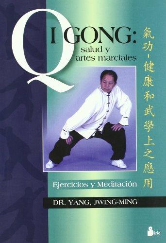 QI GONG SALUD Y ARTES MARCIALES (2001) por JWING-MING DR. YAN