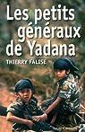 Les petits généraux de Yadana par Falise