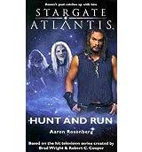 [Stargate Atlantis : Hunt and Run] [by: Aaron Rosenberg]