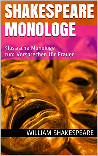 Shakespeare Monologe für Frauen (Kindle)