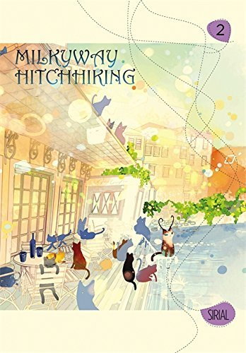 Milkyway Hitchhiking, Vol. 2 by Sirial (2015-01-20)
