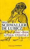 Her-Bak Pois Chiche. Visage vivant de l'ancienne Egypte