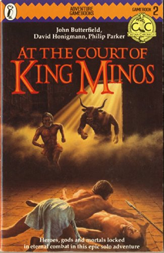 The Cretan Chronicles 2: At the Court of King Minos (Puffin Adventure Gamebooks) por John Butterfield