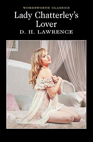 Lady Chatterley's Lover (Wordsworth Classics) por D. H. Lawrence