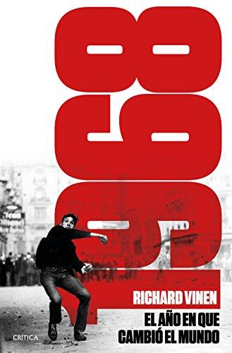 1968. El año en que el mundo pudo cambiar (Memoria Crítica) por Richard Vinen