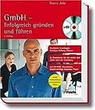GmbH - Erfolgreich gründen und führen (Haufe Ratgeber Plus)