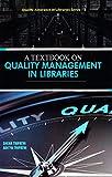 TEXTBK ON QUALITY MGMT IN LIB (Quality Assurance in Libraries, Band 1) - Sneha Tripathi, Aditya Tripathi