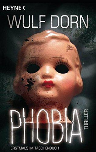 Buchseite und Rezensionen zu 'Phobia: Thriller' von Wulf Dorn